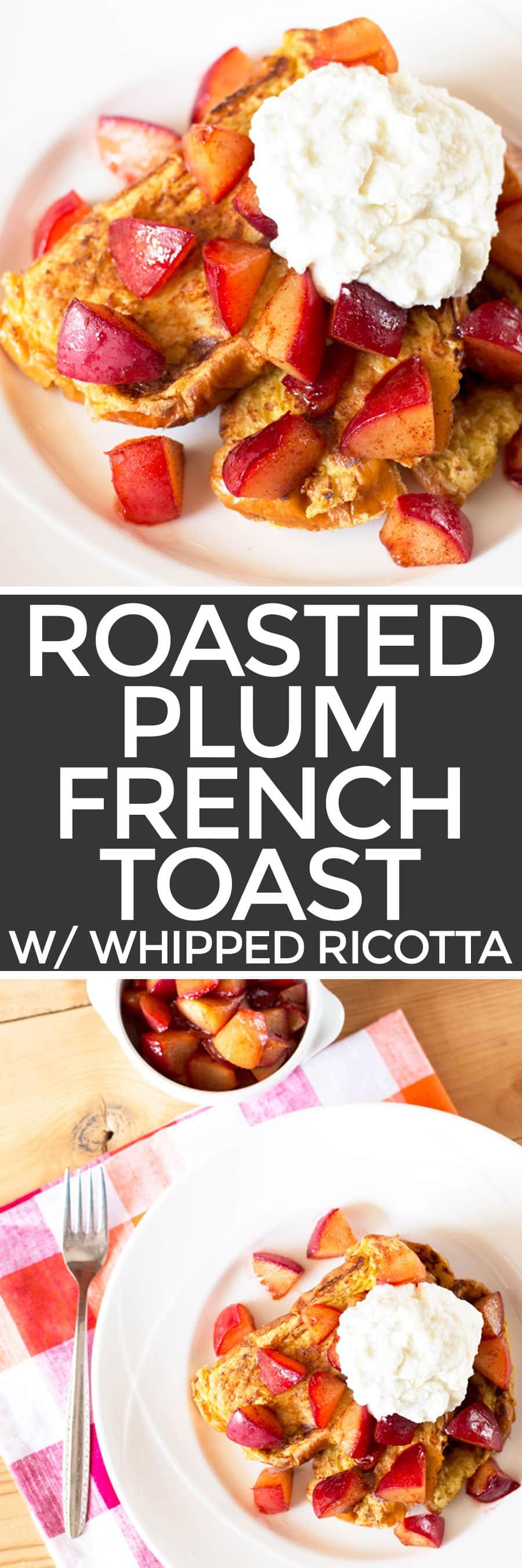Roasted Plum French Toast | cakenknife.com