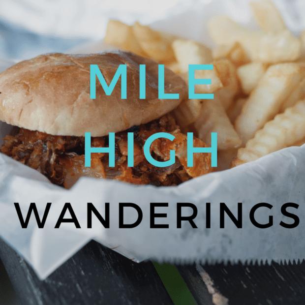 Mile High Wanderings   cakenknife.com