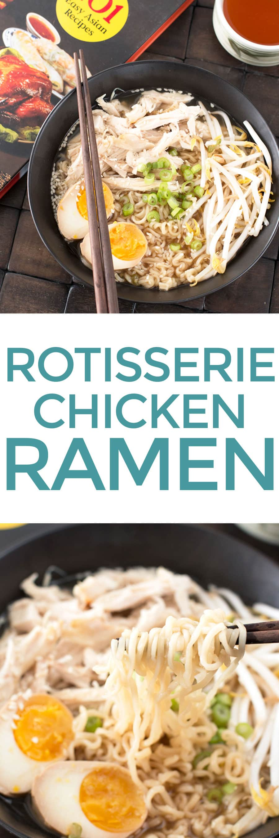 Rotisserie Chicken Ramen | cakenknife.com