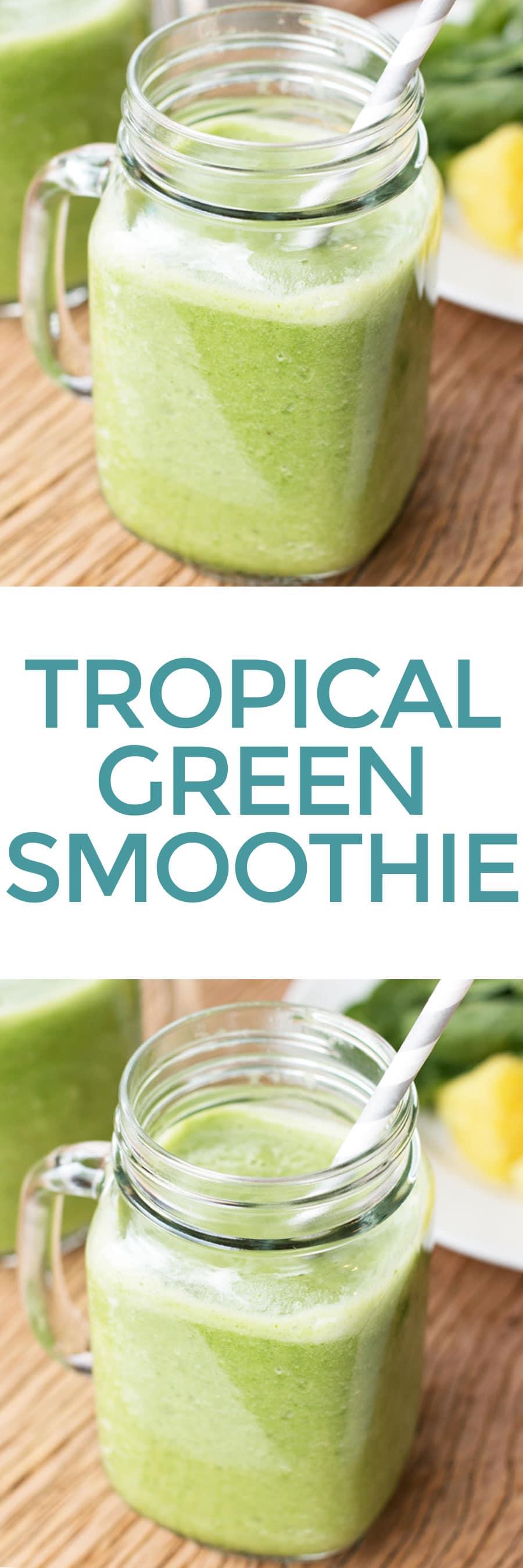 Tropical Green Smoothie   cakenknife.com