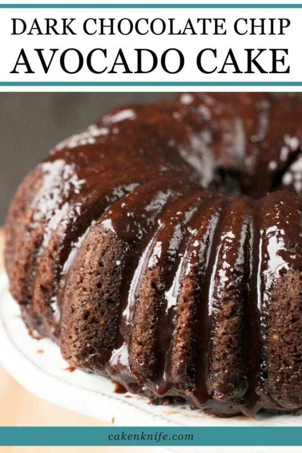 Dark Chocolate Chip Avocado Cake Pinterest Image