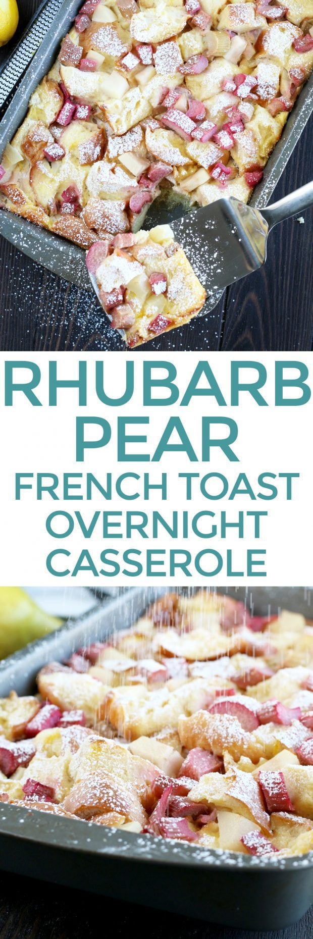 Rhubarb Pear French Toast Overnight Casserole