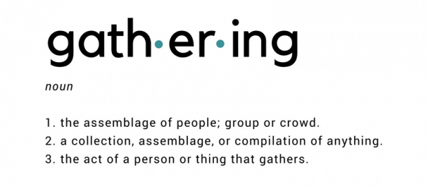 Definition of gathering