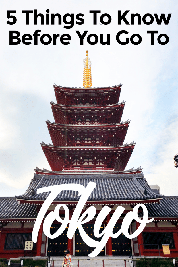 5 Things to Know Before You Go To Tokyo