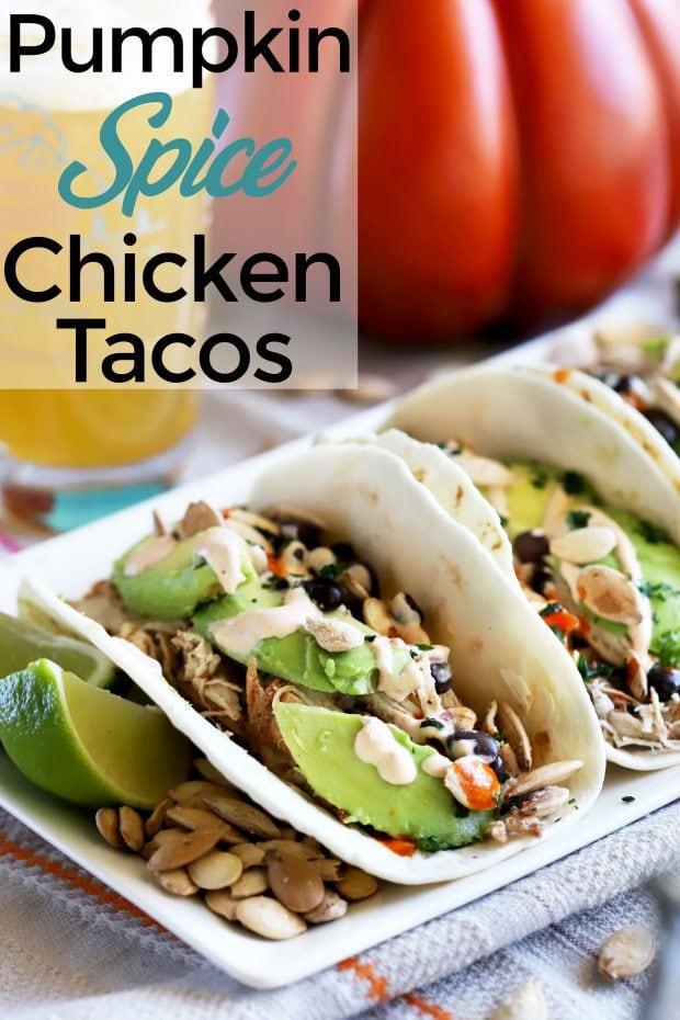Pumpkin Spice Chicken Tacos