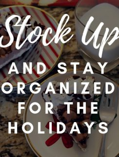 Stock Up And Stay Organized For The Holidays