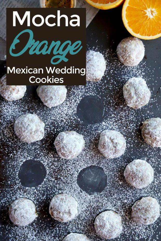 Mocha Orange Mexican Wedding Cookies Cake N Knife