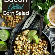 Bacon Cilantro Lime Grilled Corn Salad Pinterest image