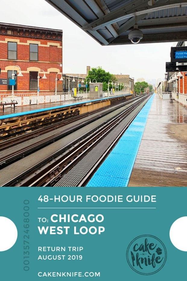 48 hour foodie guide to Chicago West Loop