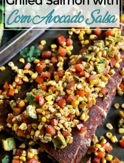 Pinterest image for Grilled Salmon with Corn Avocado Salsa