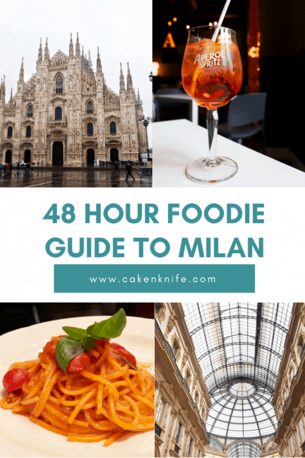 Pinterest image for 48 Hour Foodie Guide To Milan