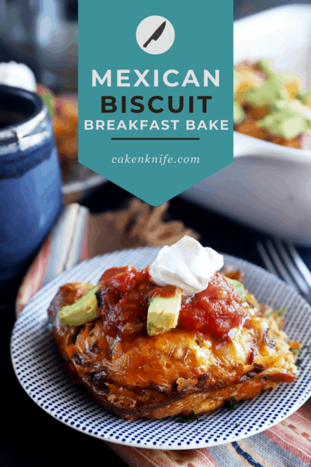 Pinterest image for Mexican breakfast biscuit bake