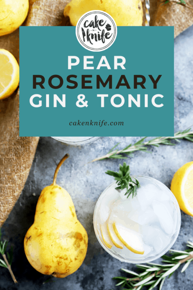 Pinterest image of pear rosemary gin and tonic