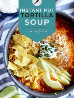 Instant Pot Tortilla Soup recipe Pinterest graphic