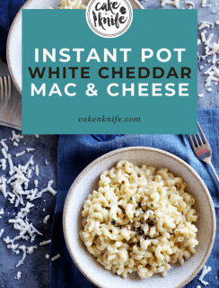 Instant Pot White Cheddar Mac and Cheese Pinterest Graphic