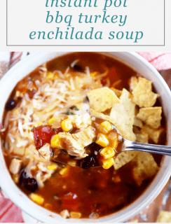 Instant Pot BBQ Turkey Enchilada Soup Pinterest Picture