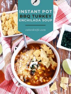 Instant Pot BBQ Turkey Enchilada Soup Pinterest Image