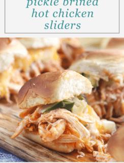 Pinterest Graphic Pickle Brined Hot Chicken Sliders